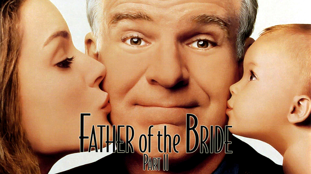 Father of the Bride Part II